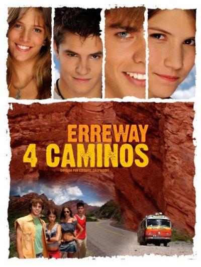 Четыре дороги / Erreway: 4 caminos (2004)